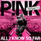 download P!nk - All I Know So Far mp3