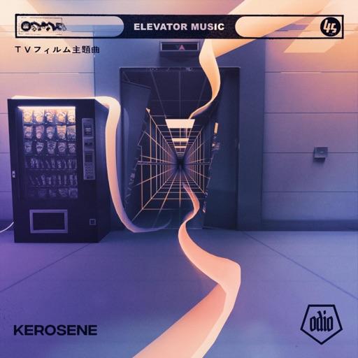 Elevator Music - Single by Kerosene