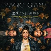 Magic Giant - Set On Fire (Acoustic)