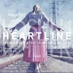 Joshua Walter - Heartline feat. Hero Baldwin