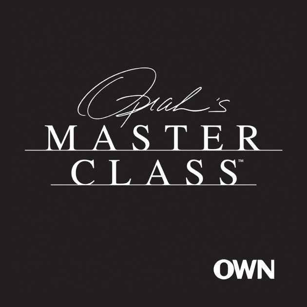 Oprahs Master Class The Podcast By Oprah On Apple Podcasts