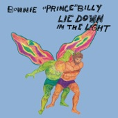 "Bonnie ""Prince"" Billy - You Want That Picture"