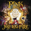 P!nk - Just Like Fire (From