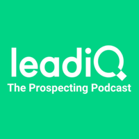 The Prospecting Podcast by LeadIQ podcast