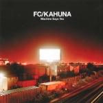 FC Kahuna - Hayling (feat. Hafdis Huld)