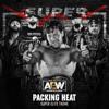 All Elite Wrestling - Packing Heat (Super Elite Theme) artwork