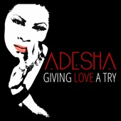 Adesha - Worth It