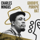Charles Mingus - When Your Lover Has Gone