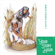 Bible Comes Alive 1 - Your Story Hour - Your Story Hour