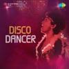 Disco Dancer (Original Motion Picture Soundtrack)