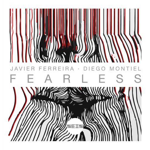 Fearless - EP by Javier Ferreira & Diego Montiel
