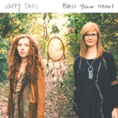 The Worry Dolls - Bless Your Heart