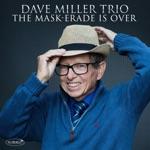 Dave Miller Trio - Hallucinations