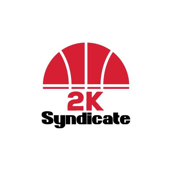 2K Syndicate Podcast