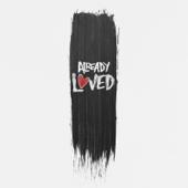 Already Loved (feat. Tedashii)