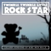 Twinkle Twinkle Little Rock Star - Were in This Together