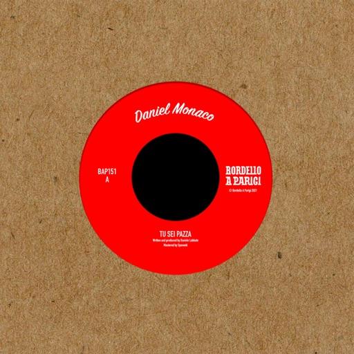 Tu Sei Pazza - Single by Daniel Monaco