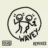 Wavey (Remixes) - EP