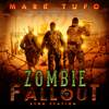 Mark Tufo - Etna Station: Zombie Fallout, Book 11 (Unabridged)  artwork