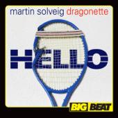 Hello Martin Solveig & Dragonette