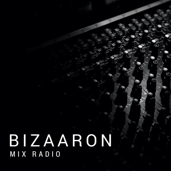 Bizaaron Mix Radio