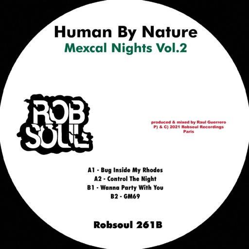 Mexcal Nights Vol.2 - EP by Human By Nature