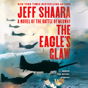 The Eagle's Claw: A Novel of the Battle of Midway (Unabridged)