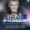 Vleugels Van Mijn Vlucht (Live in de Johan Cruijf Arena - Toppers In Concert) - René Froger