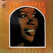 Irma Thomas - You Don't Miss A Good Thing (Until It's Gone)
