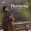 Hamesha Der Kar Deta Hoon Main Single