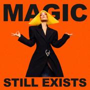 Magic Still Exists - Agnes