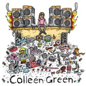 Colleen Green - I Wanna Be Ignored
