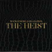The Heist (Deluxe Edition) - Macklemore & Ryan Lewis
