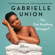 Gabrielle Union - You Got Anything Stronger?