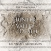 The Hunter and the Valley of Death: A Parable of Surrender - Psalm 23: The Psalm Series, Book 1 (Unabridged)