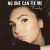 Frawley - No One Can Fix Me artwork