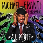 Michael Franti & Spearhead - On and On