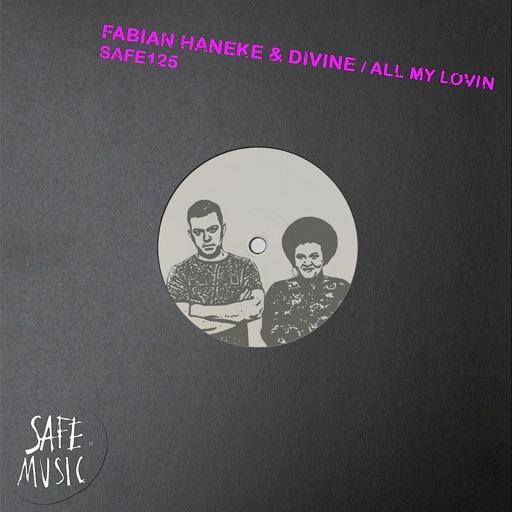 All My Lovin - EP by Fabian Haneke & Divine