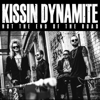 Kissin' Dynamite - Not The End Of The Road Grafik
