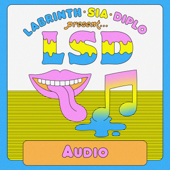 Audio (feat. Sia, Diplo & Labrinth) - LSD
