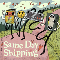 Podcast cover art for Same Day Shipping: Real Love & Fake Relationships
