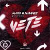 Mario & Nannez - Vete (feat. Snova) artwork
