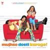 Mujhse Dosti Karoge (Original Motion Picture Soundtrack)