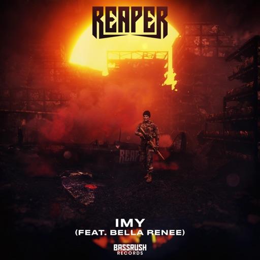 IMY (feat. Bella Renee) - Single by REAPER