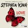 Stephen King - Love – Lisey's Story