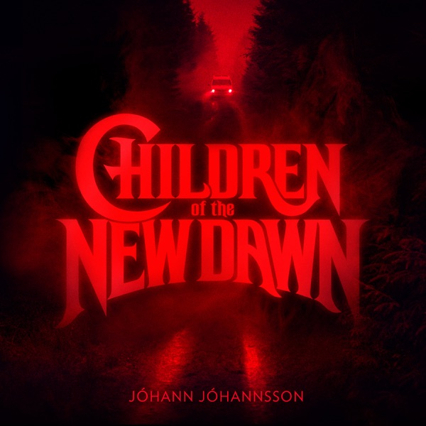Children of the New Dawn (From the Mandy Original Motion Picture Soundtrack) - Single