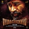VadaChennai Original Motion Picture Soundtrack