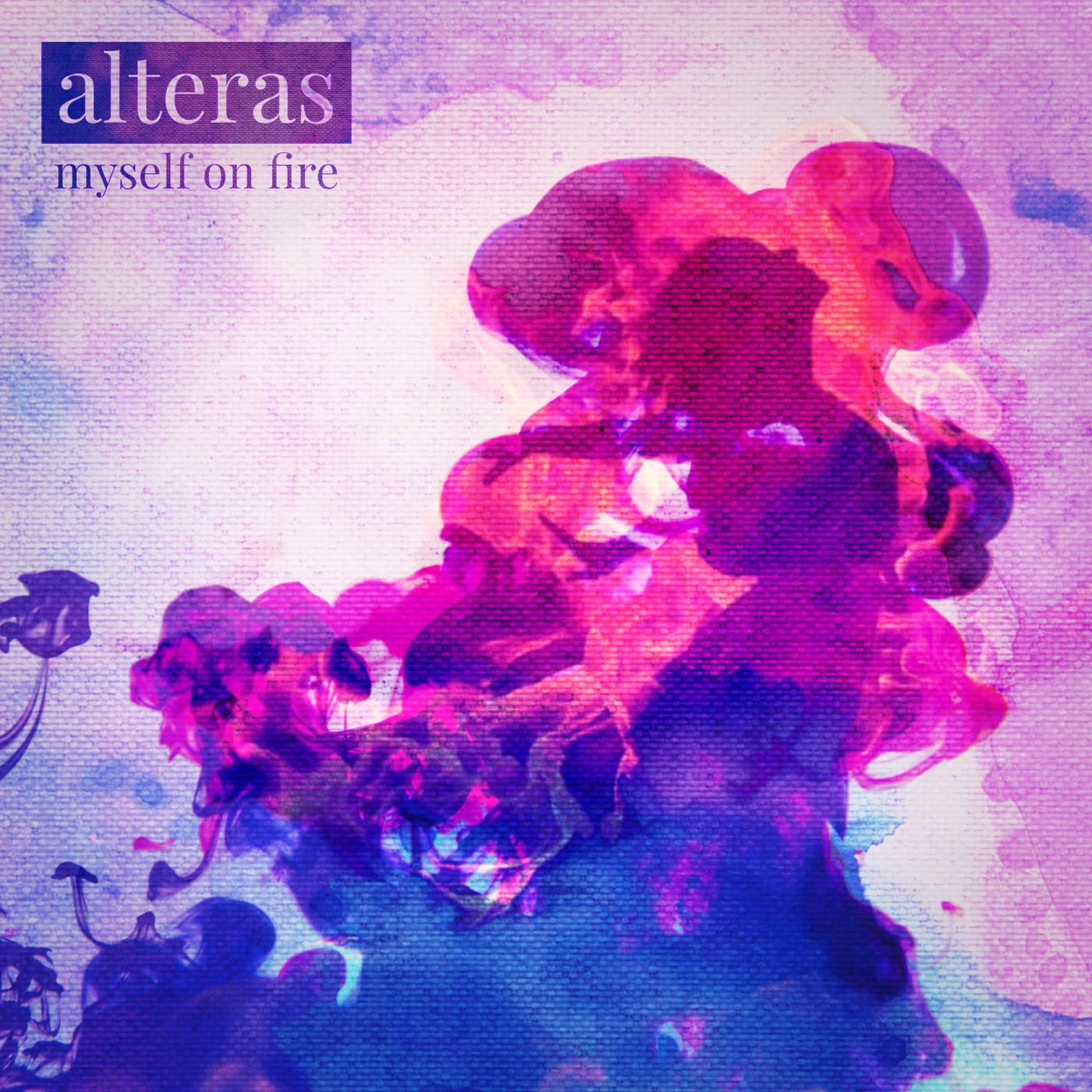 Alteras - Myself on Fire (2018)