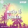X-tof - Make It Bounce
