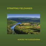 Strapping Fieldhands - Lost on the Road to Perdition